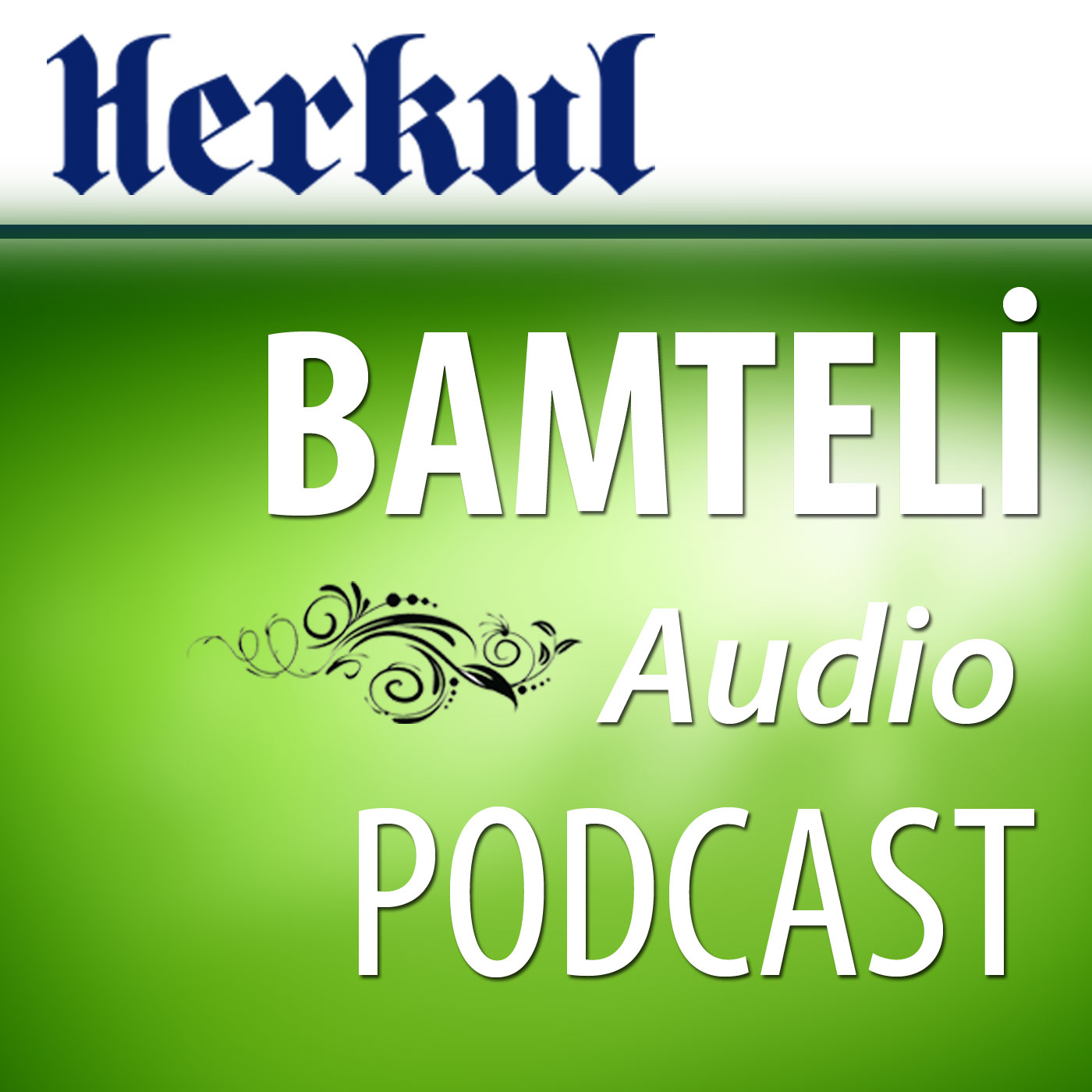 Herkul.org :. Bamteli Audio Podcast