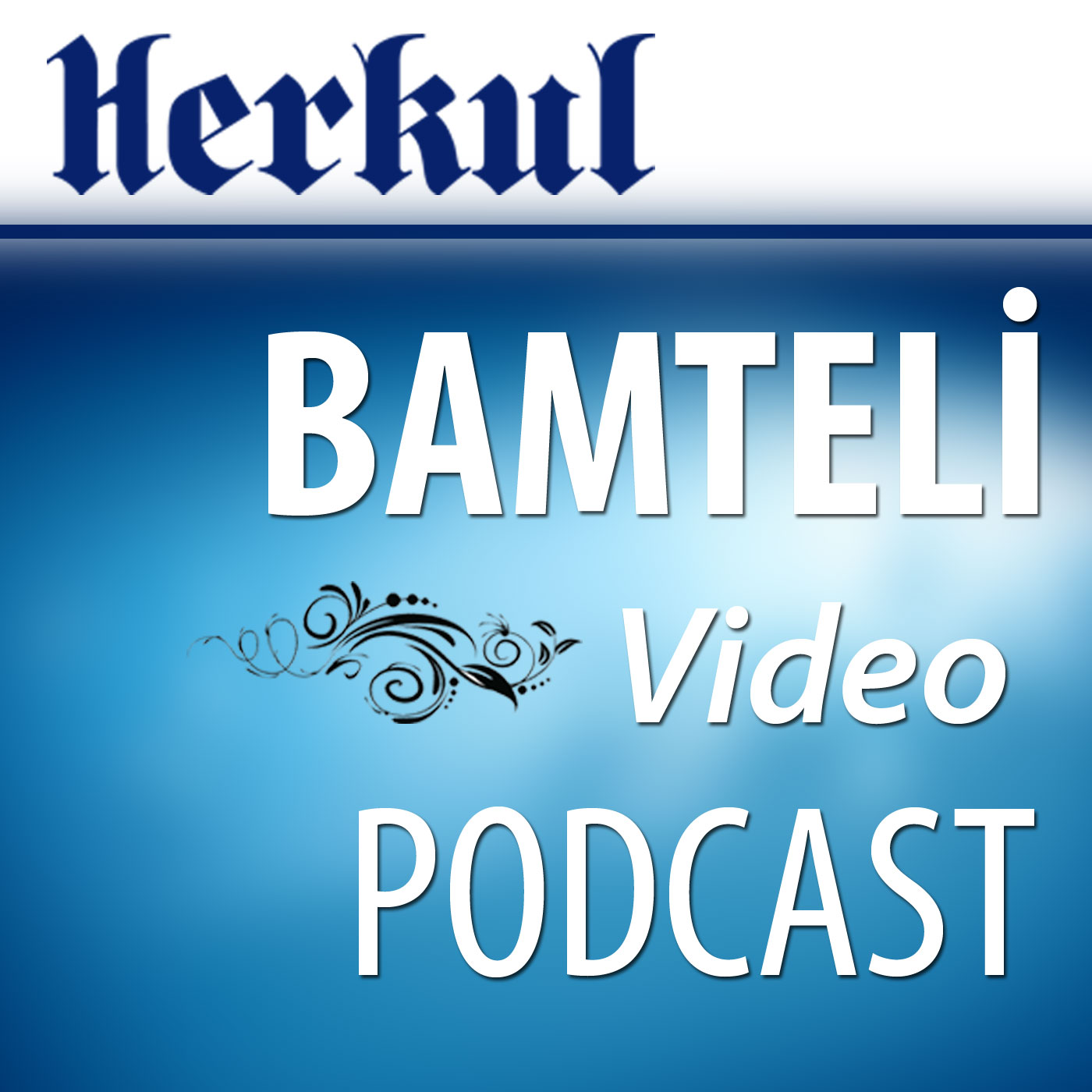Herkul.org :. Bamteli Video Podcast