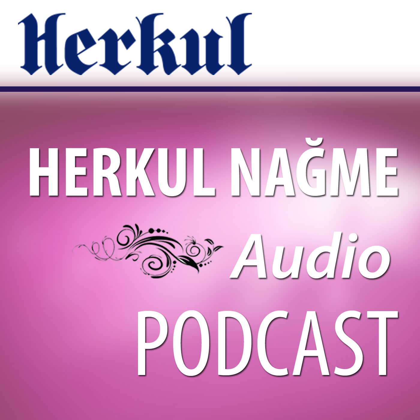 Herkul.org :. Herkul Nagme Audio Podcast